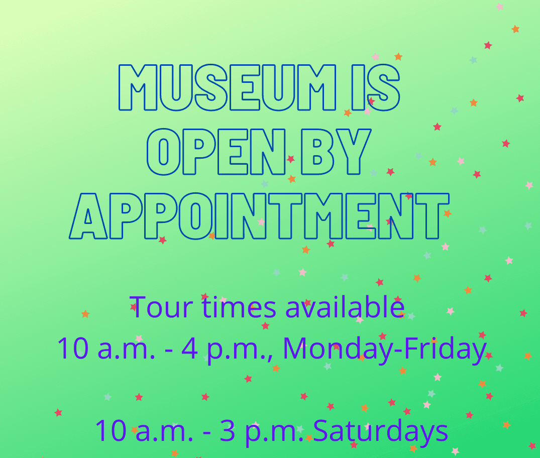 Museum Open By Appointment